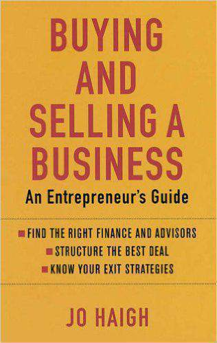 Buying And Selling A Business: An entrepreneurs guide