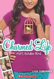 Charmed Life #2: Mias Golden Bird