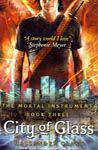 City Of Glass: The Mortal Instruments Book # 3