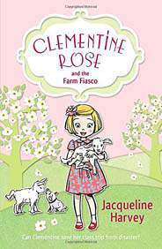 Clementine Rose and the Farm Fiasco Clementine Rose 4