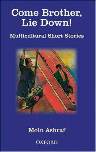 Come Brother Lie Down: Multicutural Short Stories