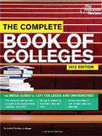 Complete Book of Colleges 2012 Edition College Admissions Guides