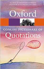 Concise Oxford Dictionary of Quotations Sixth Edition