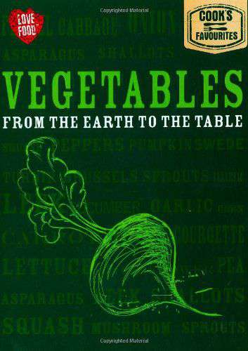 Cooks Favourites: Vegetables