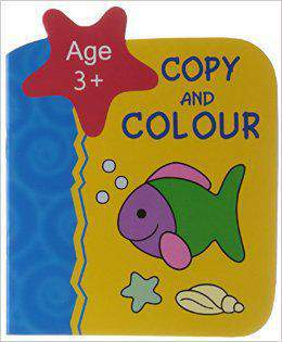 Copy and Colour  Age 3+ -