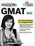 Cracking The GMAT: 2012 Edition Graduate School Test Preparation