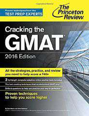 Cracking the GMAT 2016 Edition Graduate School Test Preparation