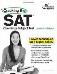 Cracking the SAT Chemistry Subject Test 20132014 Edition