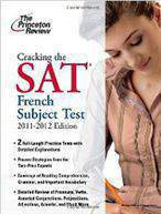 Cracking the SAT French Subject Test Princeton Review: Cracking the SAT French Subject Test