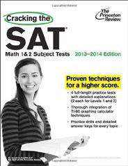 Cracking the SAT Math 1 & 2 Subject Tests  2013 2014