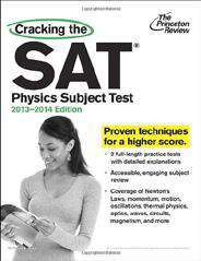 Cracking the SAT Physics Subject Test Princeton Review: Cracking the SAT Physics Subject Test