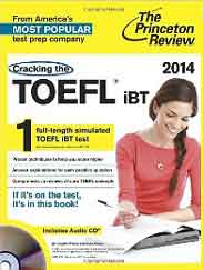 Cracking the TOEFL iBT with Audio CD 2014 Edition College Test Preparation