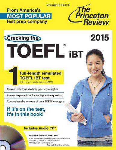 Cracking the TOEFL iBT with Audio CD 2015 Edition College Test Preparation