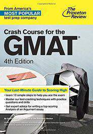 Crash Course for the GMAT 4th Edition Graduate School Test Preparation