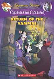 Creepella Von Cacklefur 4 Return of the Vampire A Geronimo Stilton Adventure Creepella Von Cacklefur Quality