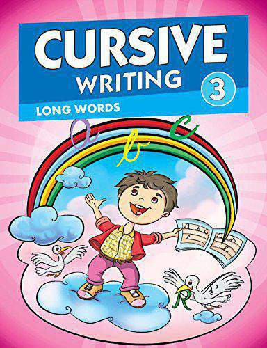 CURSIVE WRITING 3 LONG WORDS