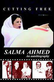 Cutting Free:Salma Ahmed an Autobiography  HB