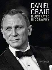 Daniel CraigUnauthorized Illustrated Biography