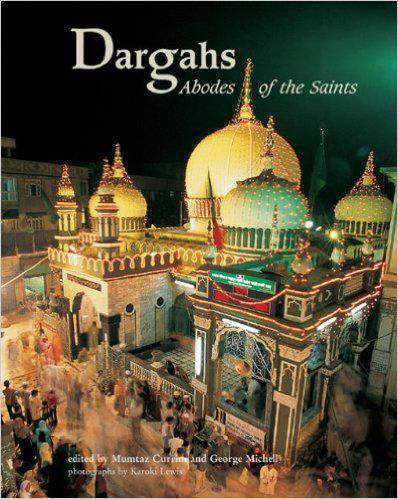 Dargahs Abode of The Saint