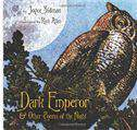 Dark Emperor and Other Poems of the Night Booklist Editors Choice Books for Youth Awards