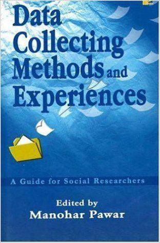 Data Collecting Methods and Experiences: A Guide for Social Researchers