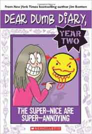 Dear Dumb Diary Year Two 2 The SuperNice Are Super Annoying