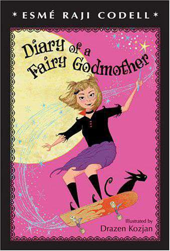 Diary of a Fairy Godmother