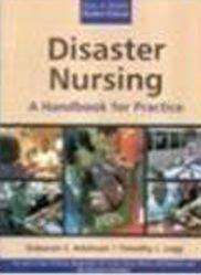Disaster Nursing: A Handbook for Practice -