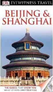 DK Eyewitness Travel Guide Beijing & Shanghai