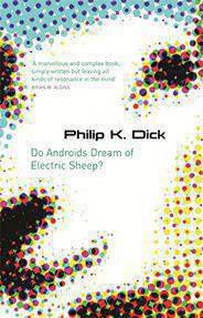 Do Androids Dream Of Electric Sheep? Gollancz