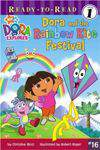 Dora and the Rainbow Kite Festival ReadyToRead Dora the Explorer  Level 1