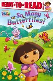 Dora The Explorer So Many Butterflies Ready to Read