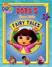 Dora The Explorer Three Little Fairy Tales