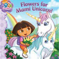 Dora the Exporer Flowers for Mami Unicorn