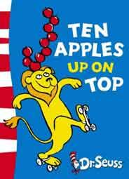 Dr. Seuss Ten Apples Up On Top  -