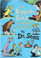 Dr. Seuss The Bippolo Seed And Other Lost Stories