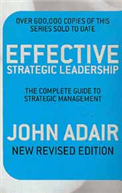 Effective Strategic Leadership The Complete Guide To Strategic Management