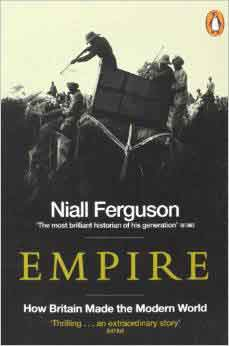 Empire: How Britain Made The Modern World   PB