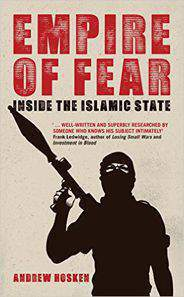 Empire of Fear: Inside the Islamic State