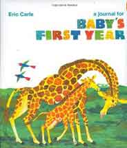 Eric Carle: A Journal for Babys First Year