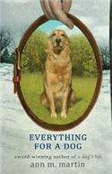 Everything for a Dog  -
