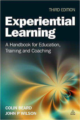 Experiential Learning: A Handbook for Education Training and Coaching