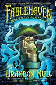 Fablehaven Rise Of The Evening Star  Book Two