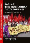 Facing the Musharraf Dictatorship: An Activst Narrative