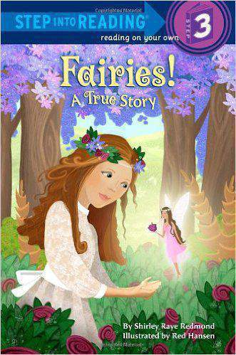 Fairies! a True Story (Step Into Reading - Level 3 - Quality)