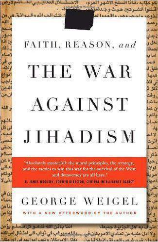 Faith Reason And The War Against Jihadism