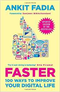 Faster 100 Ways to Improve Your Digital Life
