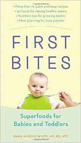 First Bites Superfoods for Babies and Toddlers