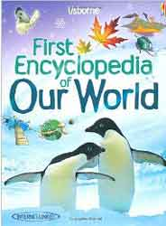 First Encyclopedia of Our World  (Usborne First Encyclopaedias)  -