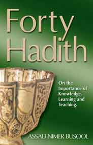 Forty Hadith Assad Nimer Bussool Religion & Spirituality Book NEW